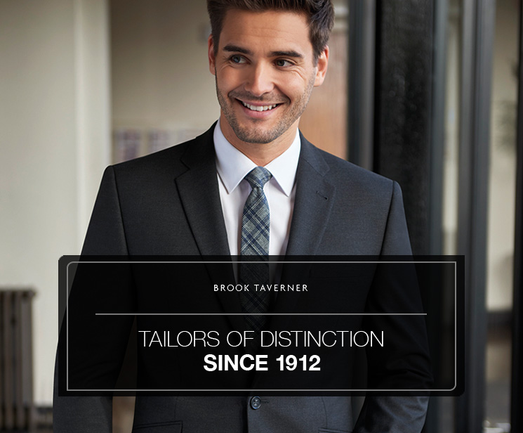 Brook Taverner - Tailors of distinction since 1912